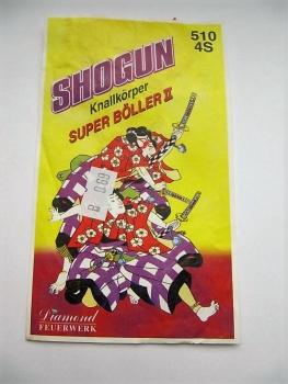 """Super-Böller II """"Shogun"""""""