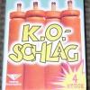 K.O.-Schlag / KO-Schlag / Ko-Schlag  (Sicherheitslunte)